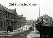 Old Bordesley Green - Beck, John - Stenlake Publishing