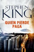 Quien Pierde Paga - Stephen King - Plaza & Janes