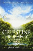 THE CELESTINE PROPHECY: AN ADVENTURE/THE TENTH INSIGHT