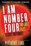 I Am Number Four: The Lost Files: Secret Histories - Lore, Pittacus - HarperCollins