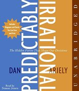 predictably irrational,the hidden forces that shape our decisions - dan ariely - harperaudio