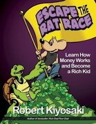 rich dad`s escape from the rat race,how to become a rich kid by following rich dad`s advice - robert t. kiyosaki - perseus distribution services