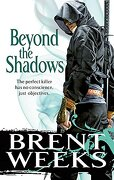 Beyond the Shadows - Weeks, Brent - Orbit