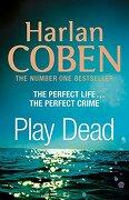 (coben).play dead. - harlan coben - penguin