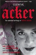essential acker,the selected writings of kathy acker - kathy acker - pgw