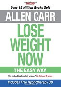 Allen Carr Lose Weight now the Easy way (libro en inglés) - Allen Carr - Arcturus Publishing Ltd