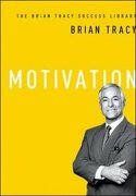 The Brian Tracy Success Library: Motivation - Tracy, Brian - AMACOM/American Management Association