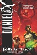 Daniel X: Armageddon - Patterson, James - Little Brown and Company