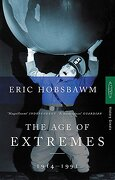 age of extremes 1914 - 1991 - eric hobsbawm - time warner books uk