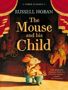 The Mouse and His Child (Faber Children's Classics)
