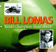 Bill Lomas World Champion Road Racer (Redline Motorcycles)