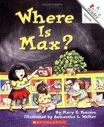 where is max? - mary e. pearson - scholastic library pub