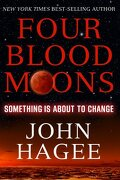 Four Blood Moons: Something Is About to Change