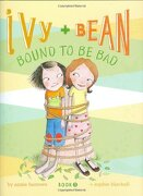 ivy and bean bound to be bad - annie barrows - chronicle books llc