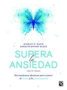 Supera la Ansiedad. Libro de Trabajo - H. Block - Diana