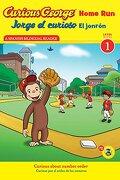 Jorge El Curioso El Jonron/Curious George Home Run - Zappy, Erica; Calvo, Carlos E.; Sario, Lazar - Houghton Mifflin Harcourt (HMH)
