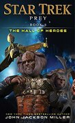 Prey: Book Three: The Hall of Heroes (Star Trek)