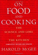 on food and cooking,the science and lore of the kitchen - harold mcgee - simon & schuster