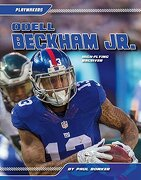 Odell Beckham Jr.: High-Flying Receiver (Playmakers)