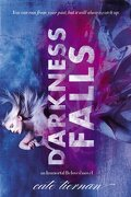 Darkness Falls - Tiernan, Cate - Little Brown & Co
