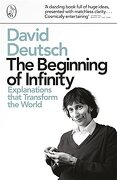 Beginning of Infinity: Explanations That Transform the World - Deutsch, David - Penguin Books