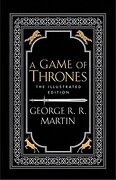 Game Of Thrones - 20Th Anniversary Illustrated Edition (A Song of Ice and Fire)