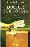 DOCTOR GUILLOTINA