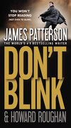 Don ` t Blink - Patterson, James; Roughan, Howard - Vision