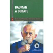Bauman a Debate - Pedro Jose Peñaloza - Incapie