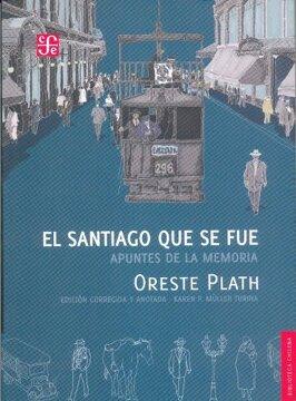 portada El Santiago que se Fue. Apuntes de la Memoria