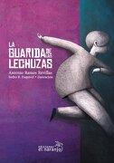 La Guarida De Las Lechuzas - Antonio Ramos Revillas - Ediciones El Naranjo Infantil