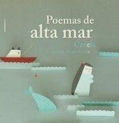 Poemas De Alta Mar (Coleccion Bicho Bolita) - Canela / Alfonso Esteves Cecilia - Comunicarte