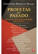 Profetas del pasado - Christopher Domínguez Michael - Era