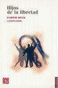 hijos de la libertad - ulrich beck -