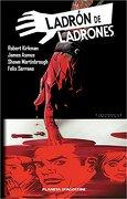 Ladrón De Ladrones - Número 2 (Independientes USA) - Robert Kirkman - Planeta DeAgostini