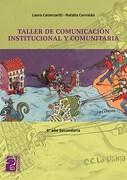 Taller de Comunicacion Institucional y Comunitaria Maipue - Catanzariti Laura, - MAIPUE