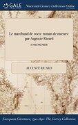 Le marchand de coco: roman de mœurs: par Auguste Ricard; TOME PREMIER