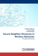 Secure Neighbor Discovery in Wireless Networks - Hariharan, Srikanth - LAP Lambert Academic Publishing