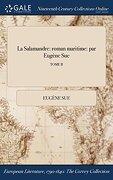 La Salamandre: roman maritime: par Eugène Sue; TOME II