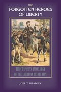 The Forgotten Heroes of Liberty: Chaplains and Clergy of the American Revolution - Solid Ground Christian Books - Solid Ground Christian Books