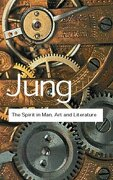 The Spirit in Man, Art and Literature - Jung, C. G. - Routledge