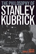 the philosophy of stanley kubrick - jerold j. (edt) abrams - univ pr of kentucky