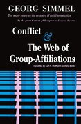 conflict and the web of group-affiliations - georg simmel - simon & schuster
