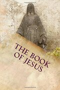 The Book of Jesus: The Lost Years