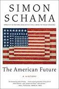 the american future,a history - simon schama - harpercollins