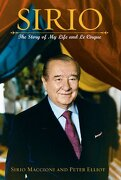 Sirio: The Story of My Life and Le Cirque - Maccioni, Sirio - John Wiley & Sons