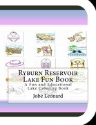 Ryburn Reservoir Lake Fun Book: A Fun and Educational Lake Coloring Book