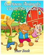 Cartoon Animals Coloring Books: Coloring Books for kids