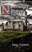 Northanger Abbey - Austen, Jane - Prohyptikon Publishing Inc.