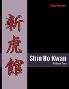 Shin Ho Kwan - Pearson, Sean - Createspace